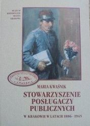 Maria Kwaśnik • Stowarzyszenie Posługaczy Publicznych w Krakowie w latach 1886-1945