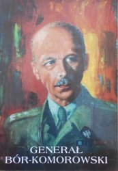 Juliusz Englert • Generał Bór-Komorowski