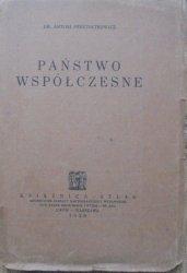 Dr. Antoni Peretiatkowicz • Państwo współczesne [1928]