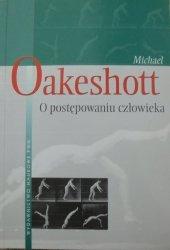 Michael Oakeshott • O postępowaniu człowieka