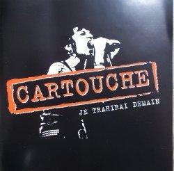Cartouche • Je Trahirai Demain • CD