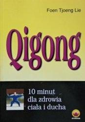 Lie Foen Tjoeng • Qigong. 10 minut dla zdrowia