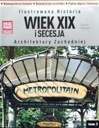 David Watkin • Ilustrowana Historia Architektury Zachodniej. Wiek XIX i Secesja
