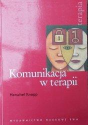 Herschel Knapp • Komunikacja w terapii