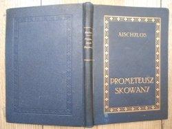 Aischylos [Ajschylos] • Prometeusz skowany [1921]