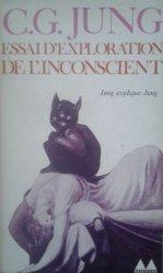Carl Gustav Jung • Essai D'exploration De L'inconscien