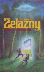 Roger Zelazny • Krew Amberu