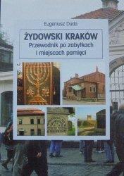 Eugeniusz Duda • Żydowski Kraków. Przewodnik po zabytkach i miejscach pamięci
