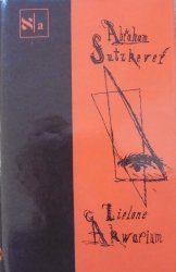 Abraham Sutzkever • Zielone akwarium [Biblioteka Pisarzy Żydowskich]