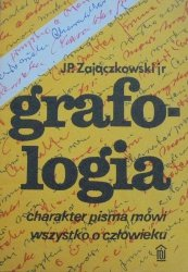 J.P.Zajączkowski • Grafologia. Charakter pisma mówi wszystko o człowieku