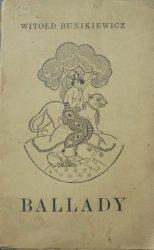 Witołd Bunikiewicz • Ballady [1920]