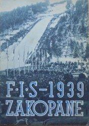 zebrał Stanisław Faecher • Narciarskie Mistrzostwa Świata. Zawody F.I.S. Zakopane 11-19 II 1939