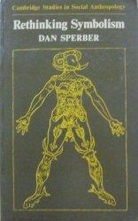 Dan Sperber • Rethinking Symbolism