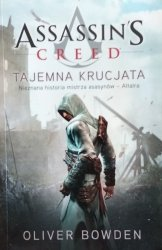 Oliver Bowden • Assassin's Creed: Tajemna krucjata