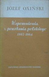 Józef Oxiński • Wspomnienia z powstania polskiego 1863-1864