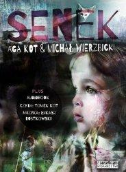Aga Kot, Michał Wierzbicki • Senek