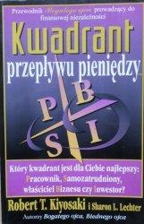 Robert T. Kiyosaki • Kwadrant przepływu pieniędzy