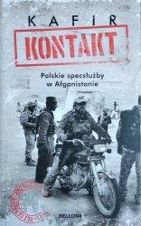 KAFIR • Kontakt. Polskie specsłużby w Afganistanie