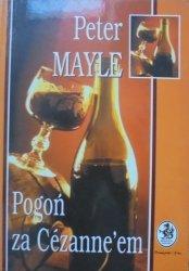 Peter Mayle • Pogoń za Cezanne'em