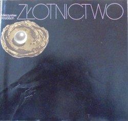 Mieczysław Knobloch • Złotnictwo
