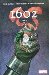 Neil Gaiman • 1602. tom 1
