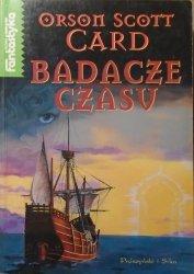 Orson Scott Card • Badacze czasu
