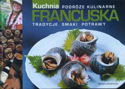 Kuchnia francuska • Podróże kulinarne