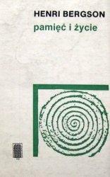 Henri Bergson • Pamięć i życie
