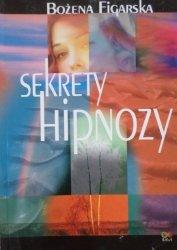 Bożena Figarska • Sekrety hipnozy