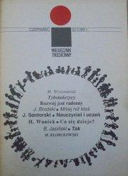 'i' miesięcznik trochę inny nr 0/1/1989 • [Jacek Santorski, Thich Nhat Hanh, buddyzm, psychoterapia, Henryk Waniek]