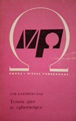 Jan Kazimierczak • Teoria gier w cybernetyce