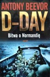 Antony Beevor • D-Day. Bitwa o Normandię