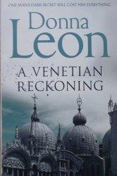Donna Leon • A Venetian Reckoning