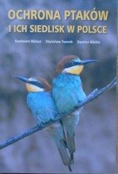 Kazimierz Walasz, Stanisław Tworek, Damian Wiehle • Ochrona ptaków i ich siedlisk w Polsce