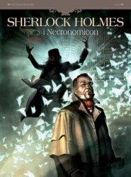Sylvain Cordurie • Sherlock Holmes i Necronomicon. Tom 2 - Noc nad światłem