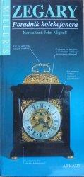 Zegary • Poradnik kolekcjonera. Seria Miller's