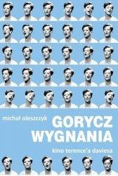 Michał Oleszczyk • Gorycz wygnania. Kino Terence'a Daviesa