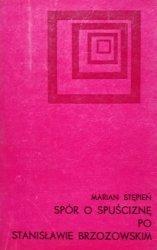 Marian Stępień • Spór o spuściznę po Stanisławie Brzozowskim