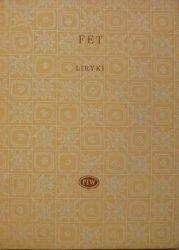 Afanasij Fet • Liryki [Biblioteka Poetów]