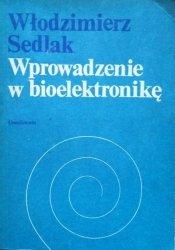 Włodzimierz Sedlak • Wprowadzenie w bioelektronikę