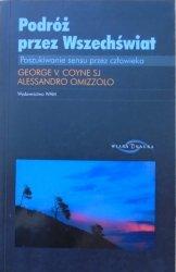 George Coyne, Alessandro Omizzolo • Podróż przez Wszechświat. Poszukiwanie sensu przez człowieka