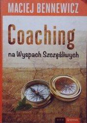 Maciej Bennewicz • Coaching na Wyspach Szczęśliwych