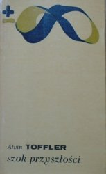 Alvin Toffler • Szok przyszłości