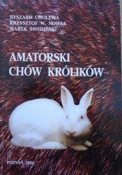 Ryszard Cholewa, Krzysztof Nowak, Marek Świtoński • Amatorski chów królików