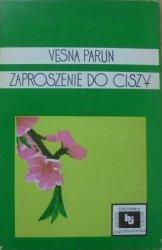Vesna Parun • Zaproszenie do ciszy. Wybór wierszy