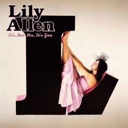 Lily Allen • It's Not Me, It's You • CD