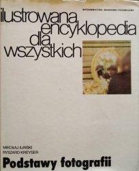 Ryszard Kreyser, Mikołaj Iliński • Podstawy fotografii. Ilustrowana encyklopedia dla wszystkich