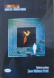 red. Zenon Waldemar Piróg • Doświadczenia graniczne i transkulturowe [archetypy, Jung, Leibniz, szamanizm]