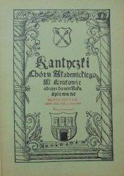 Kantyczki Chóru Akademickiego w Krakowie od 1885 do 1935 roku śpiewane