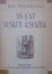 Jan Michalski • 55 lat wśród książek
